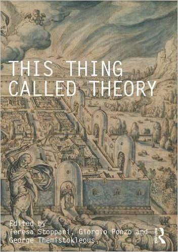 Image result for This Thing called Theory (Routledge 2016)